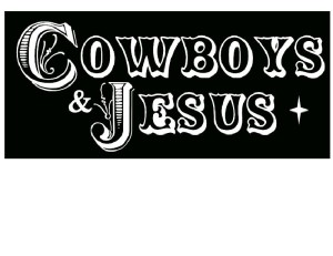 Cowboys and Jesus 1